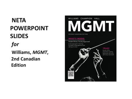 NETA POWERPOINT SLIDES for Williams, MGMT, 2nd Canadian Edition.