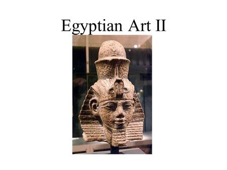 Egyptian Art II. Ancient Egyptian sculpture (50000 BC to 300 CE) was both highly stylized and symbolic. Much of the surviving art comes from tombs and.