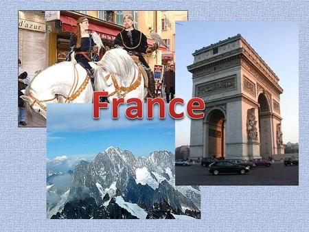 France is a country in West Europe. It is washed by the Atlantic Ocean in the west and north and by the Mediterranean Sea in the south. It borders on.
