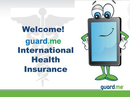 Welcome! guard.me International Health Insurance.