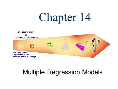 Chapter 14 Multiple Regression Models. 2  A general additive multiple regression model, which relates a dependent variable y to k predictor variables.