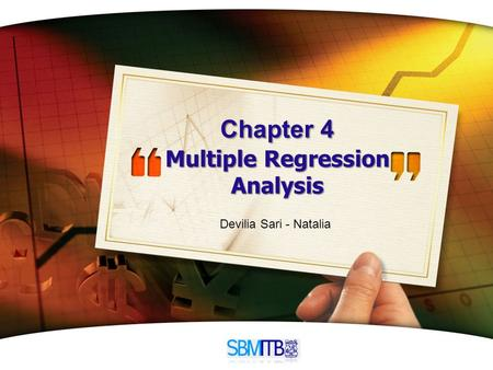 LOGO Chapter 4 Multiple Regression Analysis Devilia Sari - Natalia.
