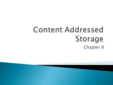 Chapter 9 Section 2 : Storage Networking Technologies and Virtualization.