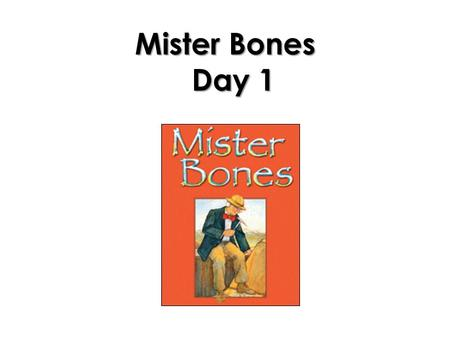 Mister Bones Day 1. Long o bone hope goat grow soap low float show flow.