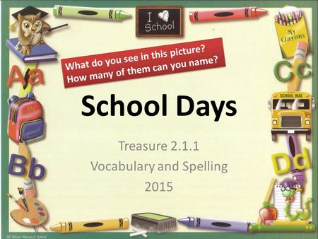 Treasure Vocabulary and Spelling 2015