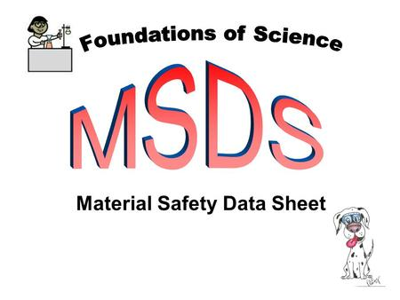 Material Safety Data Sheet. The Material Safety Data Sheet provides the important information on every chemical you use this year. This information includes.