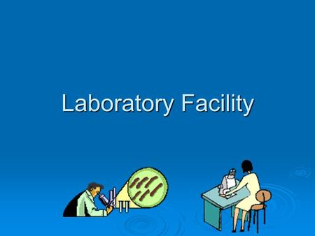 Laboratory Facility. IsThisYourLab? Or is this your lab?