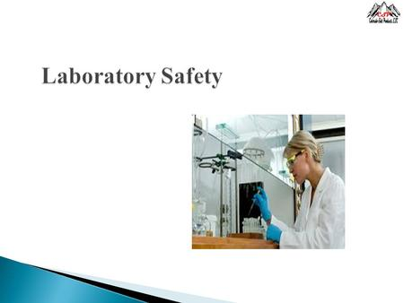 Laboratory Safety. This policy is intended to outline the general safety guideline and rules for activities which are performed at the CSP Laboratory.