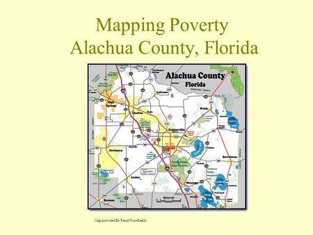Mapping Poverty Alachua County, Florida Map provided By PennyWise Realty.
