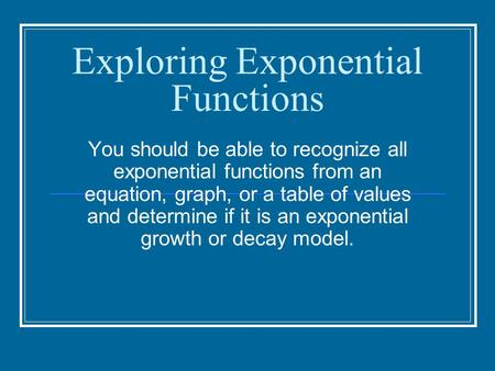 Exploring Exponential Functions