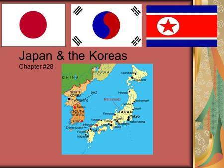Japan & the Koreas Chapter #28. I. Japan A. Physical Geo: Four main islands: Hokkaido Shikoku Kyushu Honshu –Most populated island in Pacific 70% of area.