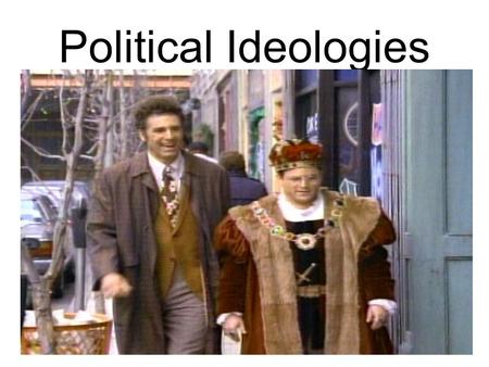 Political Ideologies. Some things to think about Four Purposes of a Government Four Purposes of a Government – Maintain Social Order – Provide Public.