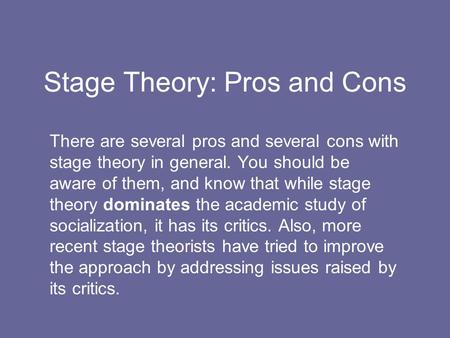 pros and cons of humanistic theory The humanistic approach has both pros and cons while some believe that it works well, others do not feel it is a valid form of therapy some of the pros of this approach include the focus.