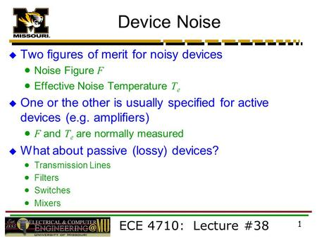 Device Noise Two figures of merit for noisy devices