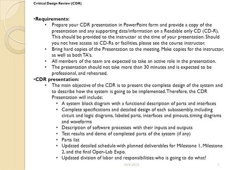 cdr requirements During the cdr, we will also review your income, resources, and living arrangements to ensure that you continue to meet the non-medical program requirements.