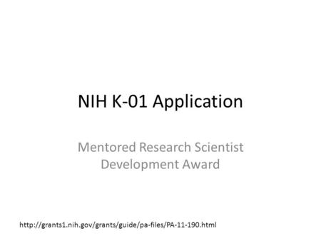 NIH K-01 Application Mentored Research Scientist Development Award
