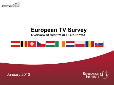 European TV Survey Overview of Results in 10 Countries January 2010.