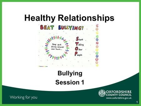 Healthy Relationships Bullying Session 1 1. Watch the film clip. What's happening?  or