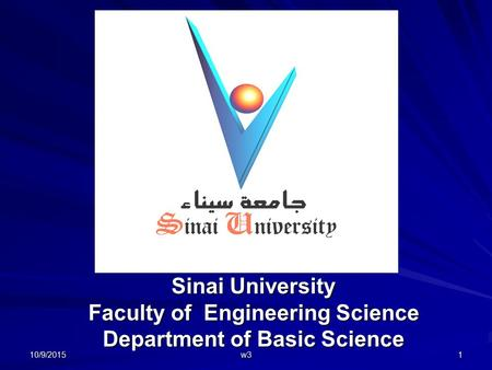 Sinai University Faculty of Engineering Science Department of Basic Science 10/9/20151 w3.