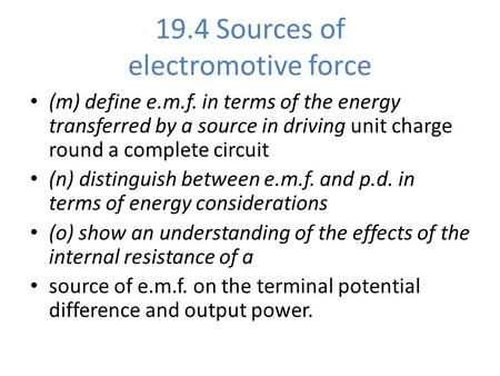 19.4 Sources of electromotive force