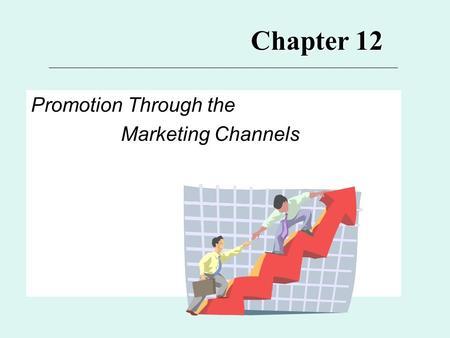 promotional channels