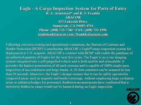 Eagle - A Cargo Inspection System for Ports of Entry R. A. Armistead