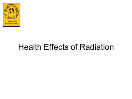 Health Effects of Radiation. What Radiation Affects Directly or indirectly, radiation affects the DNA in cells DNA controls the cell's function and ability.