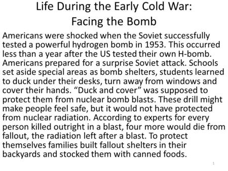 Life During the Early Cold War: Facing the Bomb