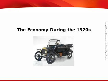 TEKS 8C: Calculate percent composition and empirical and molecular formulas. The Economy During the 1920s.