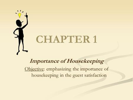 Importance of Housekeeping