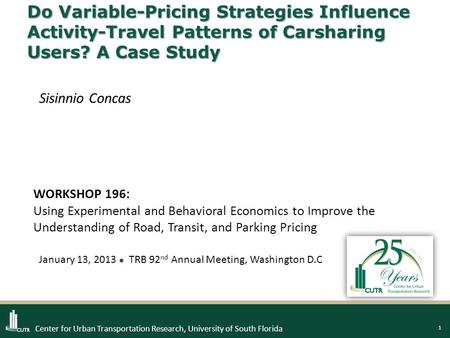 1 Center for Urban Transportation Research, University of South Florida Do Variable-Pricing Strategies Influence Activity-Travel Patterns of Carsharing.