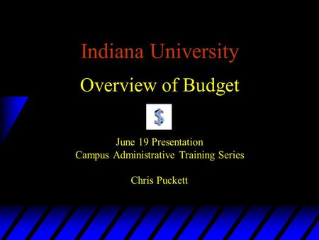 Indiana University Overview of Budget