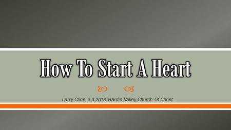  Larry Cline 3-3-2013 Hardin Valley Church Of Christ.