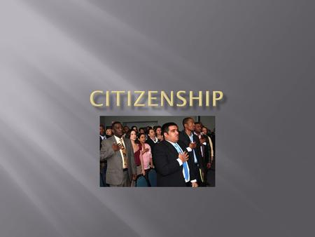  Citizens are people with rights and certain responsibilities to a government.  Every country has rules about how to gain citizenship.  In the US there.