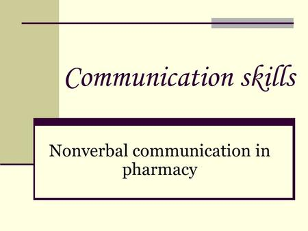 Nonverbal communication in pharmacy