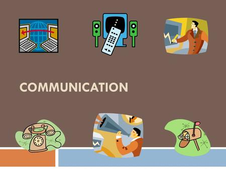 COMMUNICATION. What is Communication?  The process of exchanging information, ideas, and feelings between a sender and a receiver.
