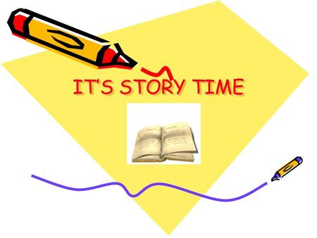 IT'S STORY TIME IT'S STORY TIME Author's Purpose An author's reason for creating a particular work is called the author's purpose. Sometimes the author.