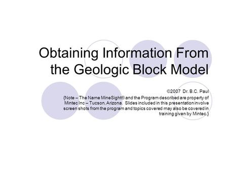 Obtaining Information From the Geologic Block Model