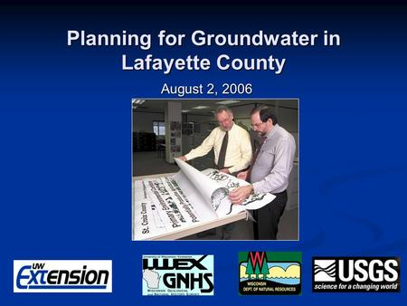 Planning for Groundwater in Lafayette County August 2, 2006.