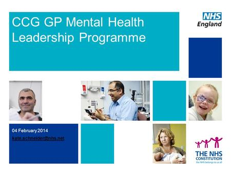 04 February 2014 CCG GP Mental Health Leadership Programme.