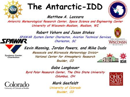 Matthew A. Lazzara Antarctic Meteorological Research Center, Space Science and Engineering Center University of Wisconsin-Madison, Madison, WI Robert Vehorn.