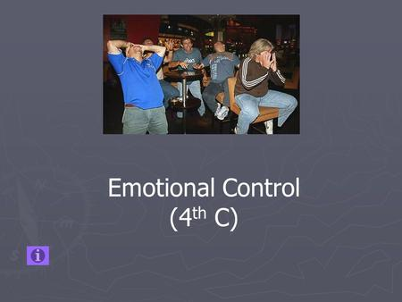 Emotional Control (4 th C). For this section you need to be able to define 5 words. Motivation – A psychological drive to achieve a need or goal. Divided.