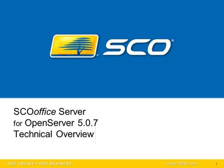 1 SCOoffice Server for OpenServer 5.0.7 Technical Overview.
