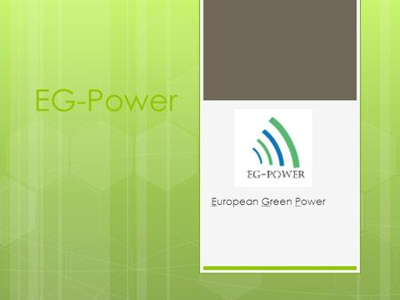 EG-Power European Green Power. «No Cake Without Electricity»