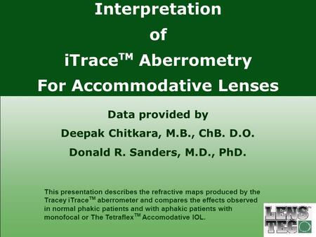 For Accommodative Lenses Deepak Chitkara, M.B., ChB. D.O.