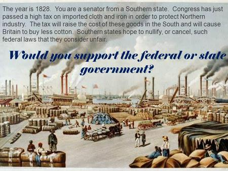 Would you support the federal or state government?