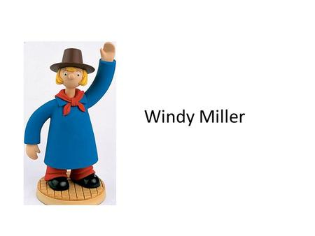 Windy Miller. Site Location Wind conditions Meteorological data – In most cases using meteorology data directly will underestimate the true wind energy.
