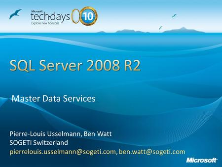 Pierre-Louis Usselmann, Ben Watt SOGETI Switzerland  Master Data Services.