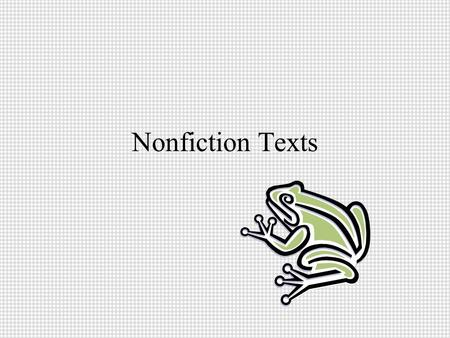 Nonfiction Texts. Glossary *ABC order *Defines vocabulary in the text *Set up like a dictionary *In the back of the book.