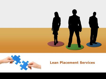 Lean Placement Services Empowering your business.